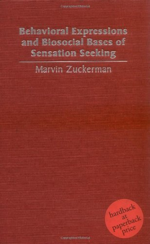 Behavioral Expressions and Biosocial Bases of Sensation Seeking by Marvin Zuckerman (1994-06-24)