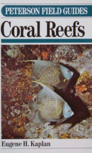 Field Guide to Coral Reefs: Caribbean and Florida (Peterson Field Guide Series)