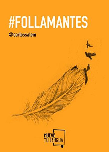 Follamantes (Prosa Poetica)