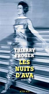 Les nuits d'Ava, Froger, Thierry