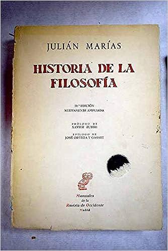 HISTORIA DE LA FILOSOFIA: Amazon.es: Julian Marias: Libros