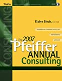 The 2007 Pfeiffer Annual: Consulting (with CD-Rom)