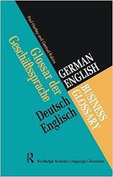 German/English Business GLOSSYary (Business GLOSSYaries) (Business Language Glossaries)