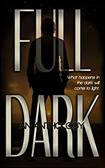 FULL DARK: An Anthology by [Maygrove, Melissa]