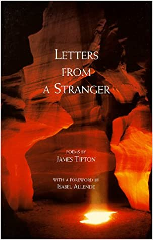 Letters From A Stranger James Tipton 9780965715935 Amazon Books