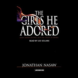 The Girls He Adored Audiobook