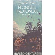 PLONGÉES PROFONDES
