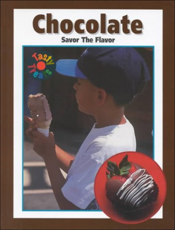 Read Online Chocolate: Savor the Flavor (Tasty Treats) pdf