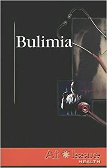 Bulimia (At Issue)
