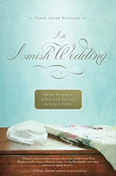 An Amish Wedding by [Wiseman, Beth, Kathleen Fuller, Kelly Long]
