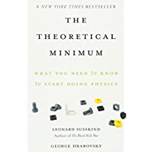 The Theoretical Minimum: What You Need to Know to Start Doing Physics