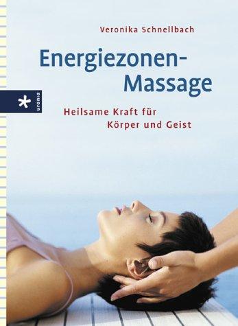 Energiezonen-Massage: Heilsame Kraft für Körper und Geist