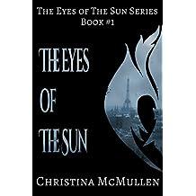 The Eyes of The Sun (The Eyes of The Sun Series Book 1)