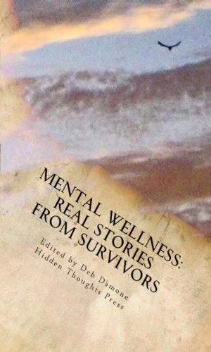 Mental Wellness: Real Stories From Survivors