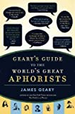 Geary's Guide to the World's Great Aphorists