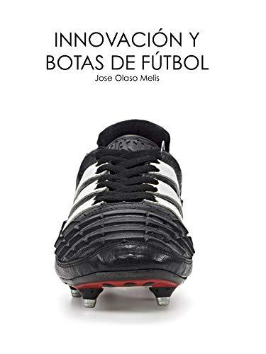 Innovación y botas de fútbol: Evolución a partir de la ciencia, el diseño y