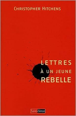 Téléchargement Lettres à un jeune rebelle pdf, epub