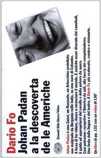 Johan Padan a LA Descoverta De Le Americhe Libro + Video (Italian Edition)