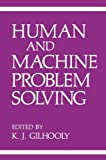 Human and Machine Problem Solving, , 1468480170