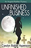 Unfinished Business: An Angela Panther Mystery (The Angela Panther Mystery Series)