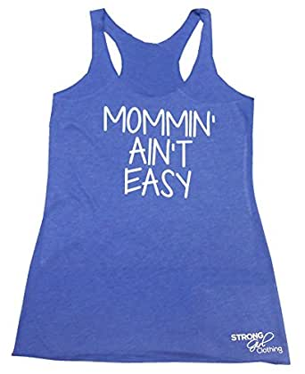 Amazon.com: Strong Girl Clothing Women's MOMMIN AIN'T EASY ...