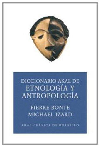 Descargar Libro Diccionario De Etnología Y Antropología Pierre Bonte