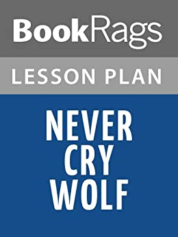 never cry wolf book essay View essay - a comparative essay on never cry wolf from sociol 280i at berkeley for my book report, i have chosen the novel never cry wolf by farley mowat in this.