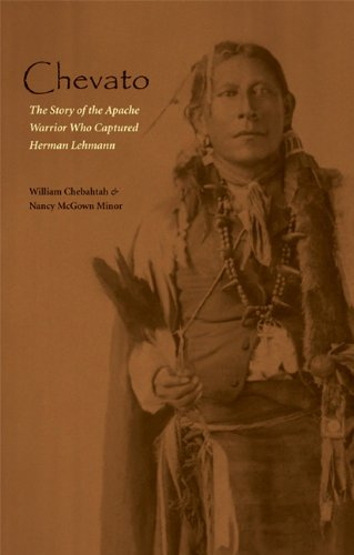 Chevato: The Story of the Apache Warrior Who Captured Herma (American Indian Lives)