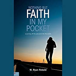 Nothing But Faith In My Pocket