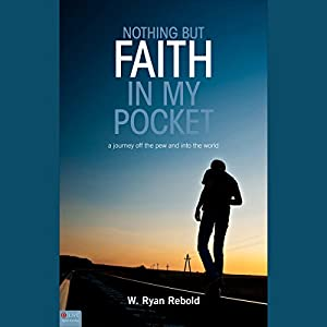 Nothing But Faith In My Pocket Audiobook