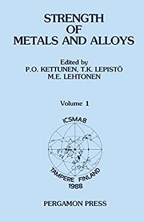 Strength of Metals and Alloys (ICSMA 8): Proceedings of ...