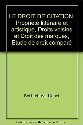 Le Droit De Citation Propriete Litteraire Et Artistique Droits