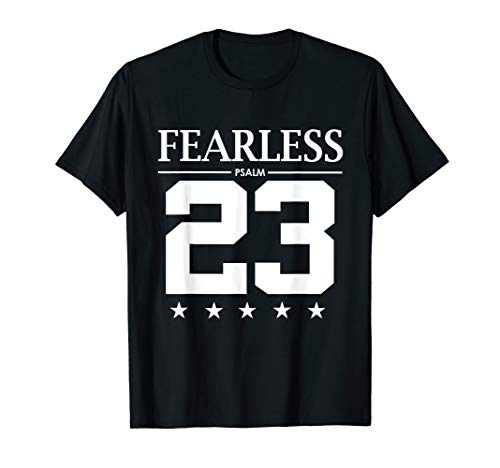 - Fearless Psalm 23 Bible Scripture Verse Christian T-Shirt