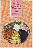 The Classic Cuisine of Vietnam
