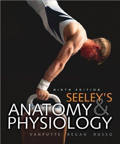 Download Cinnamon VanPutte,ennifer Regan,Andrew Russo'sSeeley's Anatomy & Physiology [Hardcover](2010) PDF