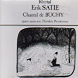 Recital Erik Satie / Chantal de Buchy