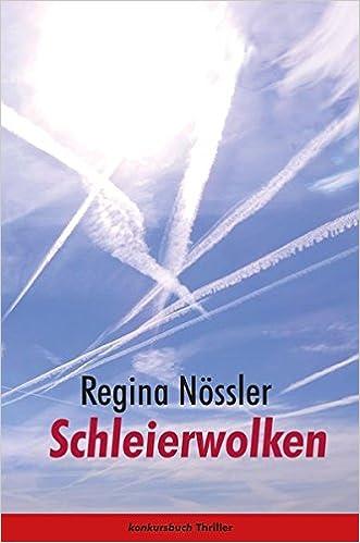 Nössler, Regina - Schleierwolken: Thriller