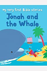Jonah and the Whale (My Very First Bible Stories) Kindle Edition