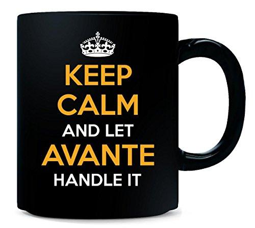 (Keep Calm And Let Avante Handle It Cool Gift - Mug)