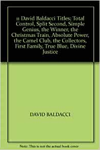 11 David Baldacci Titles; Total Control, Split Second, Simple Genius, the Winner, the Christmas