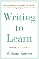 Writing To Learn by William Zinsser(1993-06-04) Unknown Binding