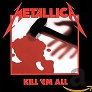 Metallica - Kill 'Em
