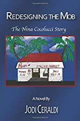 Redesigning the Mob: The Nina Cocolucci Story Paperback
