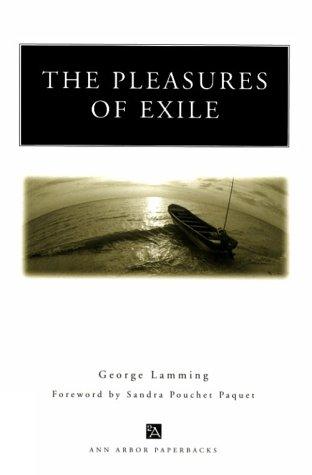 The Pleasures of Exile (Ann Arbor Paperbacks)