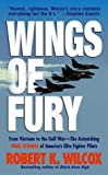 Wings of Fury, Robert Wilcox and Robert K. Wilcox, 074348617X