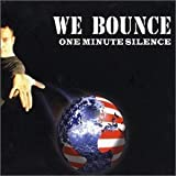 We Bounce by One Minute Silence (2003-05-27)