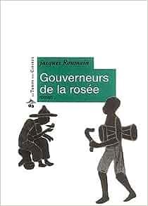 Gouverneurs de la rosée: Jacques Roumain: 9782841092345