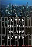 Human Impact on the Earth, William B. Meyer, 052136356X