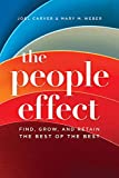 The People Effect: Find, Grow, And Retain The Best Of The Best
