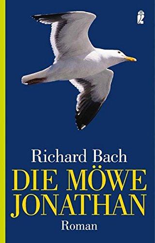 Die Möwe Jonathan. (German Edition): Richard Bach